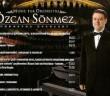 Özcan Sönmez OrkestraEserleri Asrın Müzik imzası ile müzik marketlerde yerini aldı.