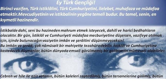 MUSTAFA KEMAL ATATÜRK'ÜN ÖNGÖRÜSÜ: EY TÜRK GENÇLİĞİ!..