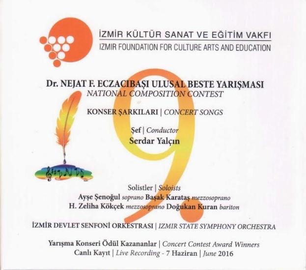 İzmir Kültür Sanat ve Eğitim Vakfı'nın (İKSEV) düzenlediği Dr. Nejat F. Eczacıbaşı Ulusal Beste Yarışması'nın dokuzuncusunun CD'si yayımlandı.
