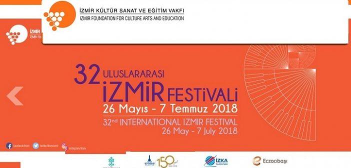 32.Uluslararası İzmir Festivali (26 Mayıs – 7 Temmuz 2018)