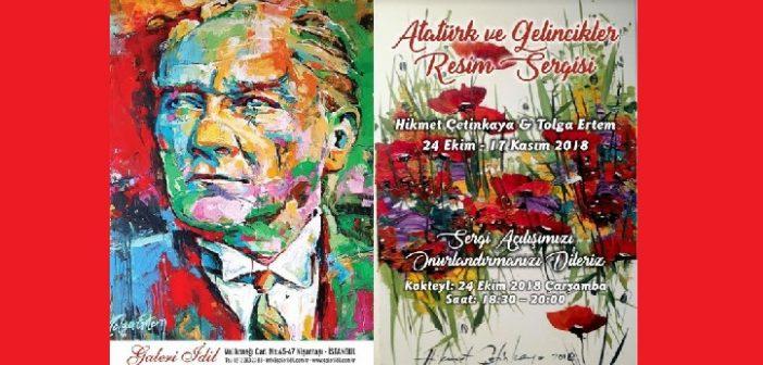 Sergi: Atatürk ve Gelincikler (24 Ekim-17 Kasım/Galeri İdil)
