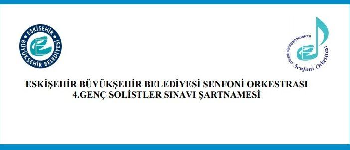 Eskişehir Belediyesi Senfoni Orkestrası 4.Genç Solistler Sınavı başvuruları başladı