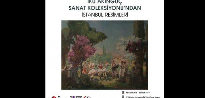 İKÜ Akıngüç Sanat Koleksiyonu'ndan İstanbul Resimleri Sergisi (12.12.2018 – 25.01.2019)