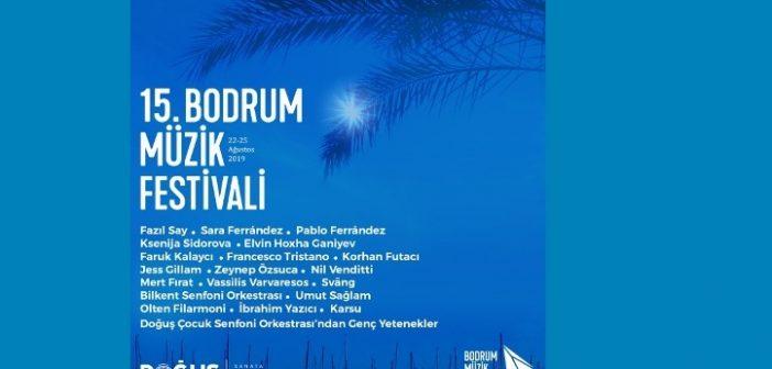 15.Bodrum Müzik Festivali (22 – 25 Ağustos 2019)