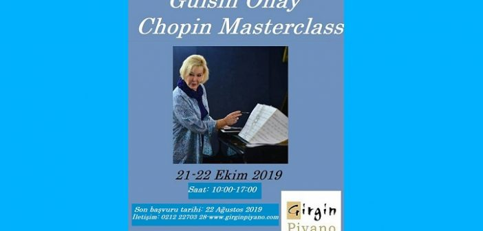 Gülsin Onay: Chopin Masterclass (21 Ekim – 22 Ekim 2019)