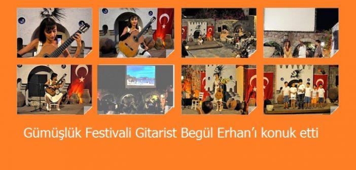 Gümüşlük Festivali Gitarist Begül Erhan'ı konuk etti (18 Ağustos 2019)