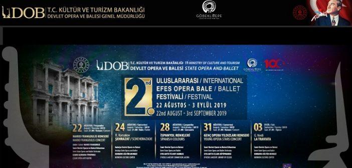 2.Uluslararası Efes Opera ve Bale Festivali (22 Ağustos – 3 Eylül 2019)