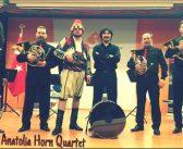 1.Uluslararası Afrodisias Fotoğraf, Kültür, Sanat ve Turizm Festivali: Anadolu Korno Dörtlüsü Konseri