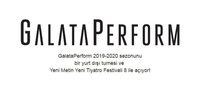 GalataPerform 2019 – 2020 Tiyatro Sezonu
