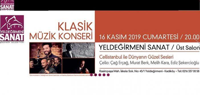Konser: Çellistanbul ile Dünyanın Güzel Sesleri (16 Kasım 2019)