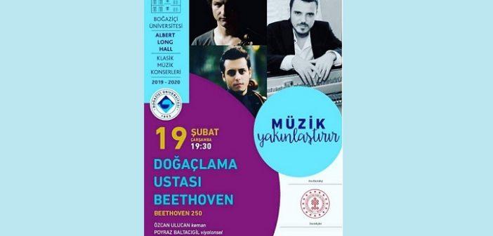 Klasik Keyifler: Beethoven 250-Konser 2(18 Şubat BÜ ALH-20 Şubat Kapadokya)