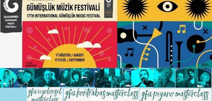 17.Uluslararası Gümüşlük Klasik Müzik Festivali (17 Ağustos-17 Eylül 2020)