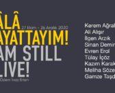 """I Am Still Alive"" Karma Sergi (27 Ekim-26 Aralık 2020)"