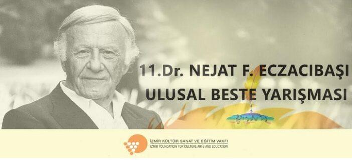 İKSEV: 11.Dr.Nejat F.Eczacıbaşı Ulusal Beste Yarışması