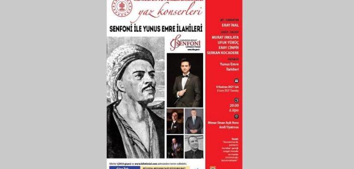 ÇDSO: Senfoni ile Yunus Emre İlahileri (8 Haziran 2021)