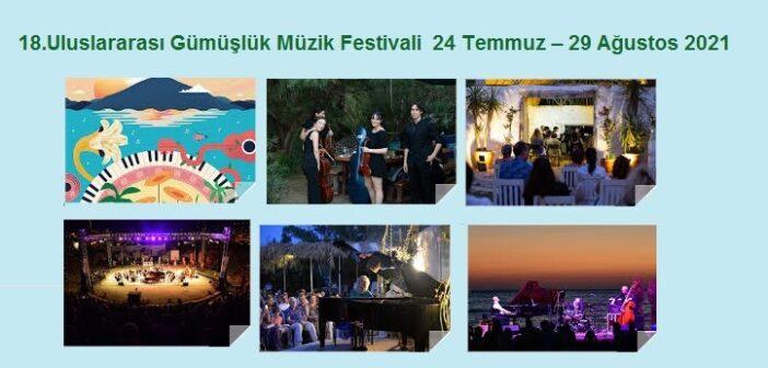 18.Uluslararası Gümüşlük Müzik Festivali 24 Temmuz – 29 Ağustos