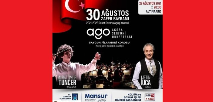 Agora Senfoni Orkestrası 2021-2022 Sanat Sezonu Açılış Konseri