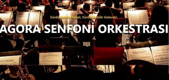 Agora Senfoni Orkestrası: Sürdürülebilir Sanat, Sürdürülebilir Gelecek