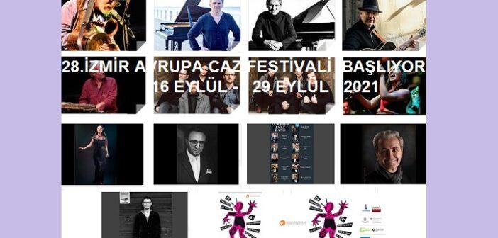 28. İzmir Avrupa Caz Festivali ( 16 Eylül – 29 Eylül  2021)