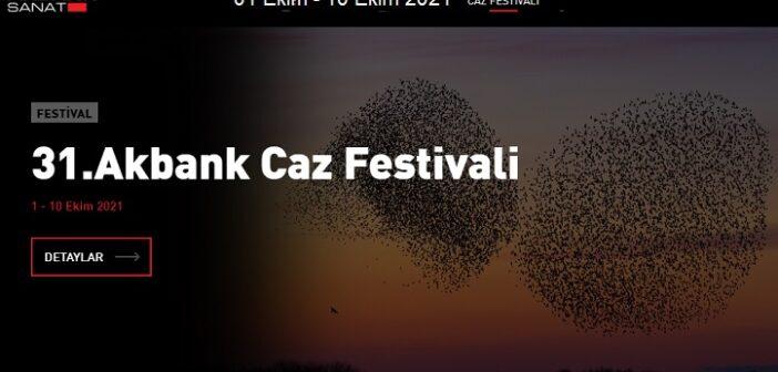31. Akbank Caz Festivali (01 Ekim-10 Ekim 2021)
